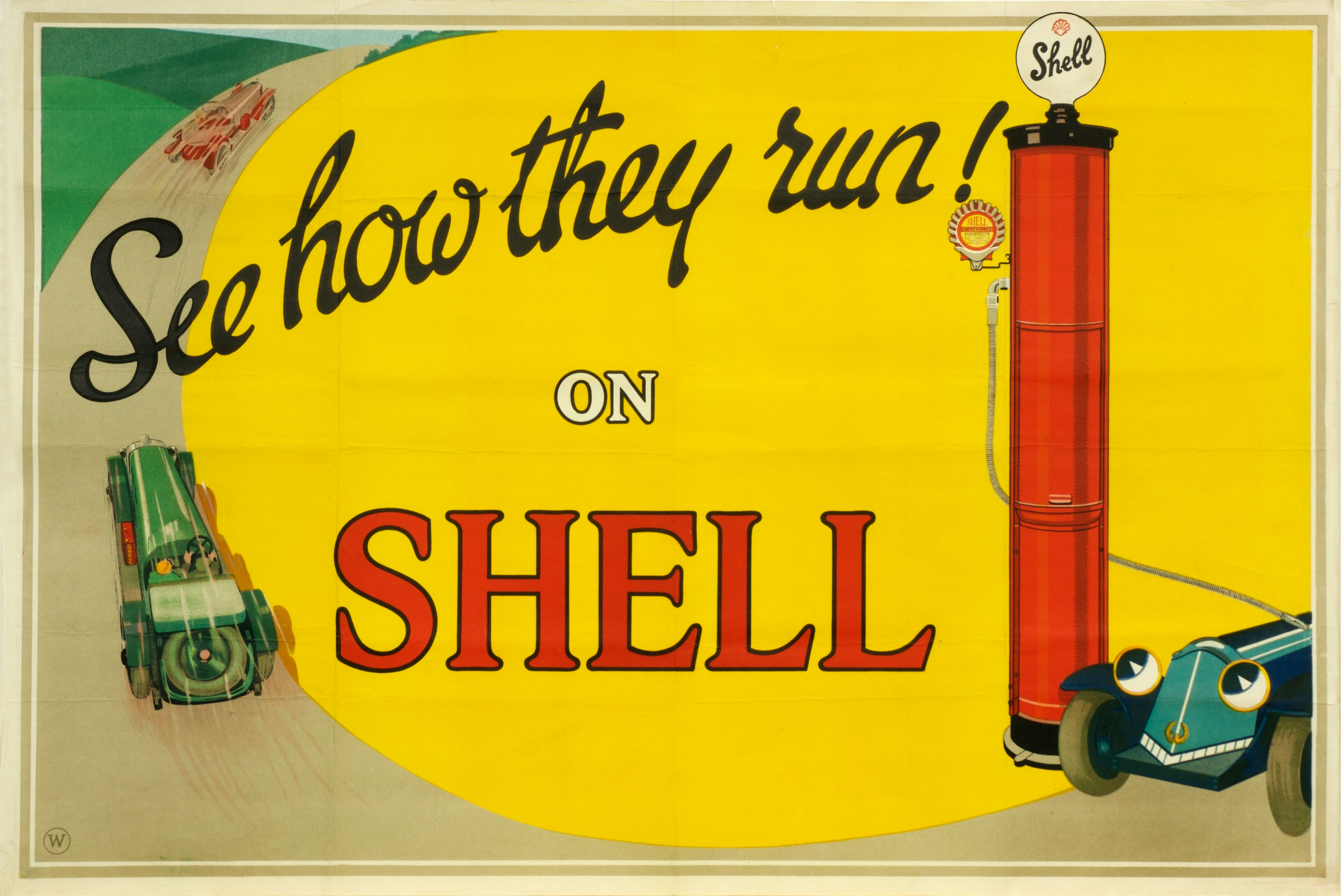 "Shell poster 111, See how they run, Shell Studio (1925). Painting of an anthropomorphic car being filled up from a Shell petrol pump. Two other cars are speeding off into the distance. Text reads; ""See how they run on Shell""."