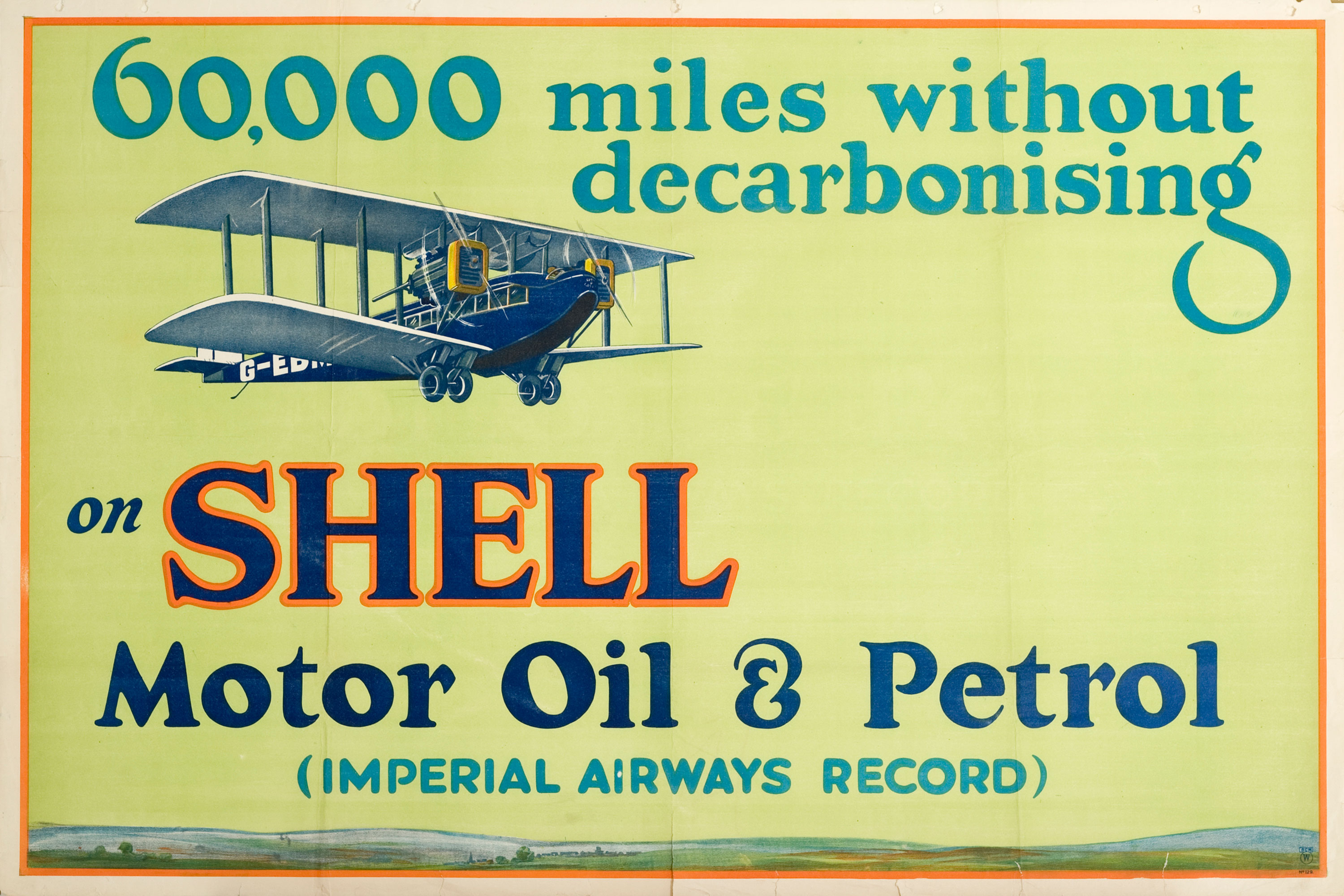 "Shell poster number 129, 60,000 miles without decarbonising, Shell Studio (1926). Painting of a 1920s aeroplane. Text reads; ""60,000 miles without decarbonising on Shell Motor Oil & Petrol (Imperial Airways Record)."