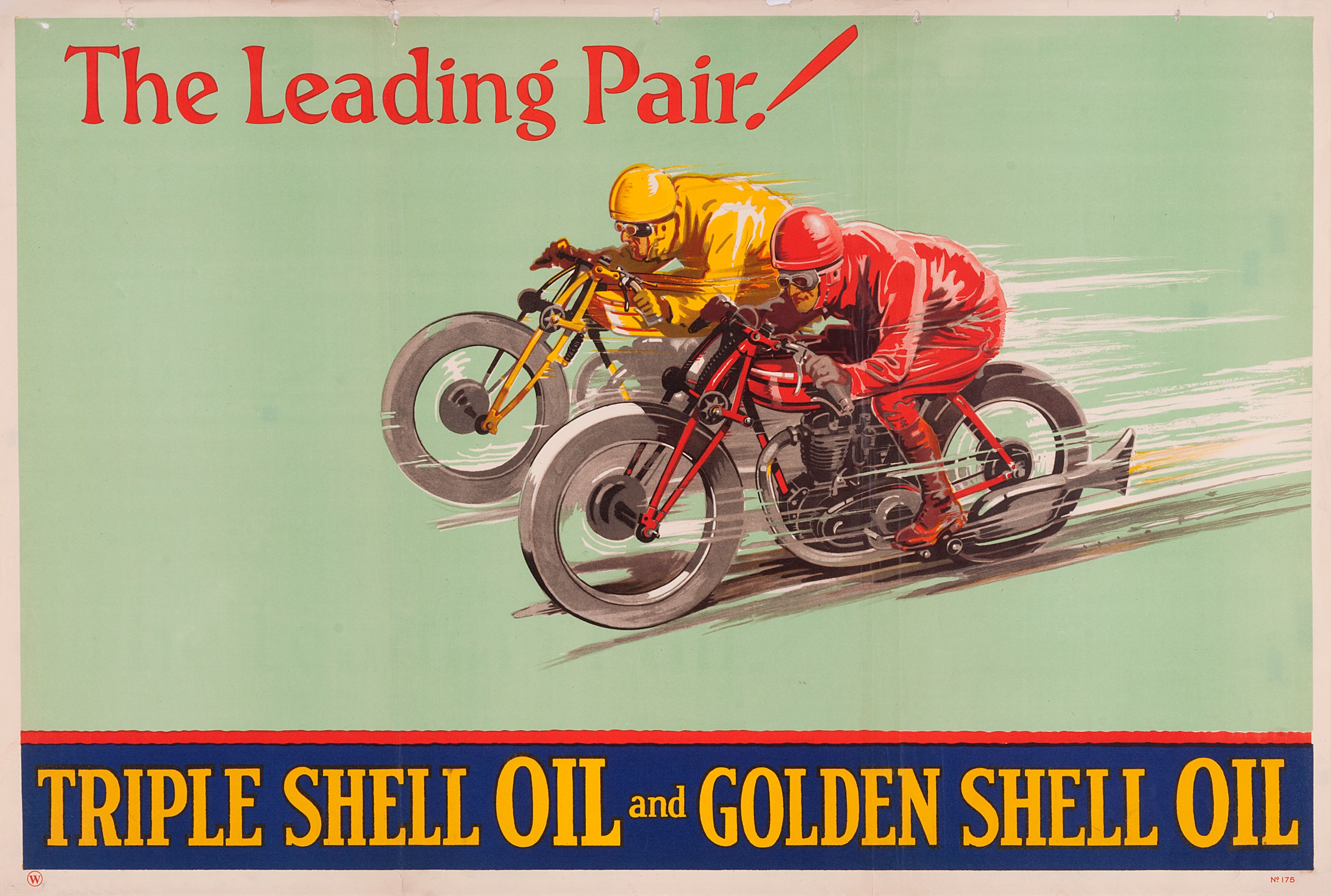 "Shell poster number 175, The Leading Pair (1928), no artist given. Painting of two men on motorbikes, one dressed in yellow/gold and the other in red. Caption reads; ""The Leading Pair, Triple Shell Oil and Golden Shell Oil""."