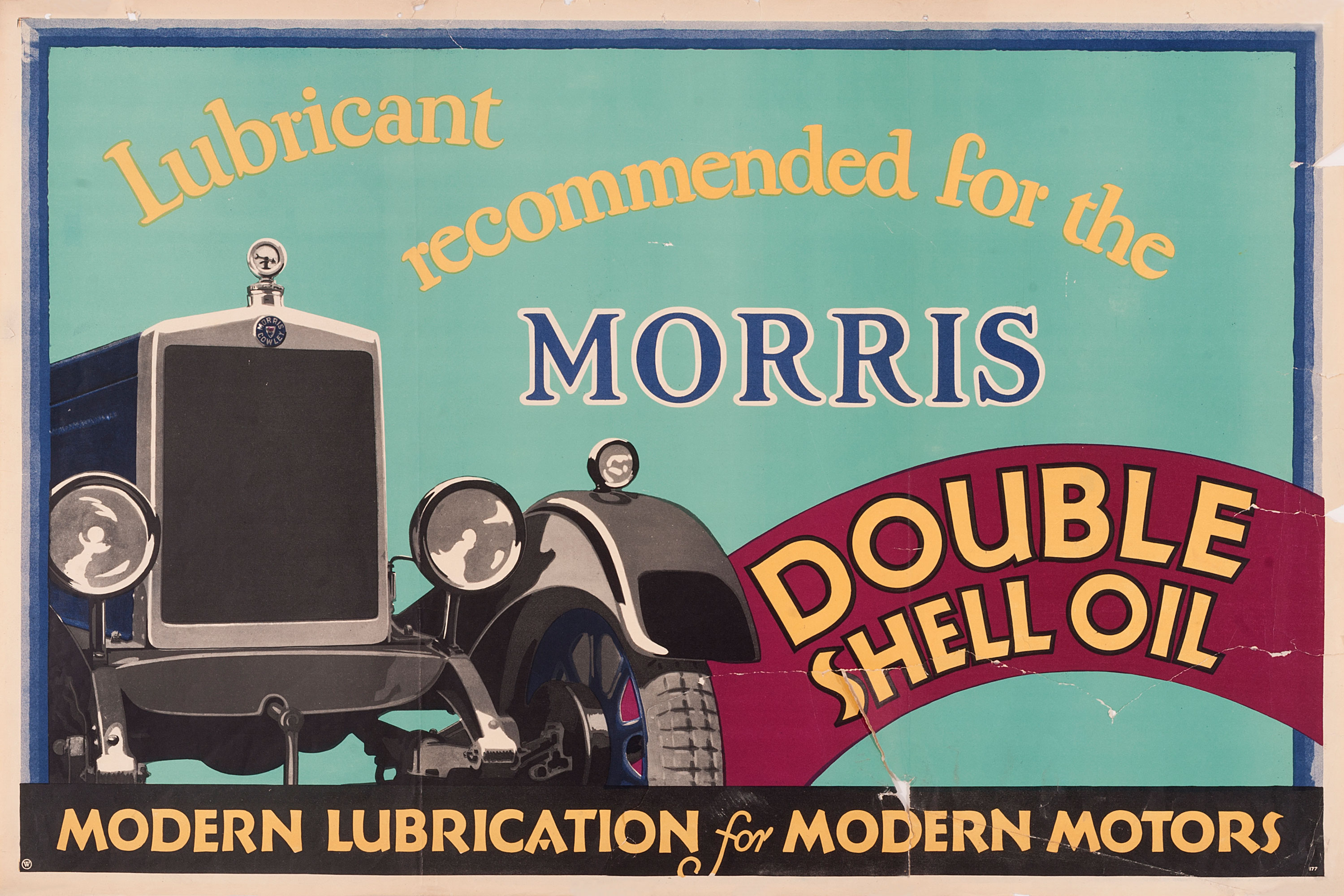 """Shell poster number 177, Recommended for the Morris (1928), no artist given. Painting of the front of a Morris car with the caption; """"Lubricant recommended for the Morris, double Shell Oil, Modern Lubrication for Modern Motors."""""""