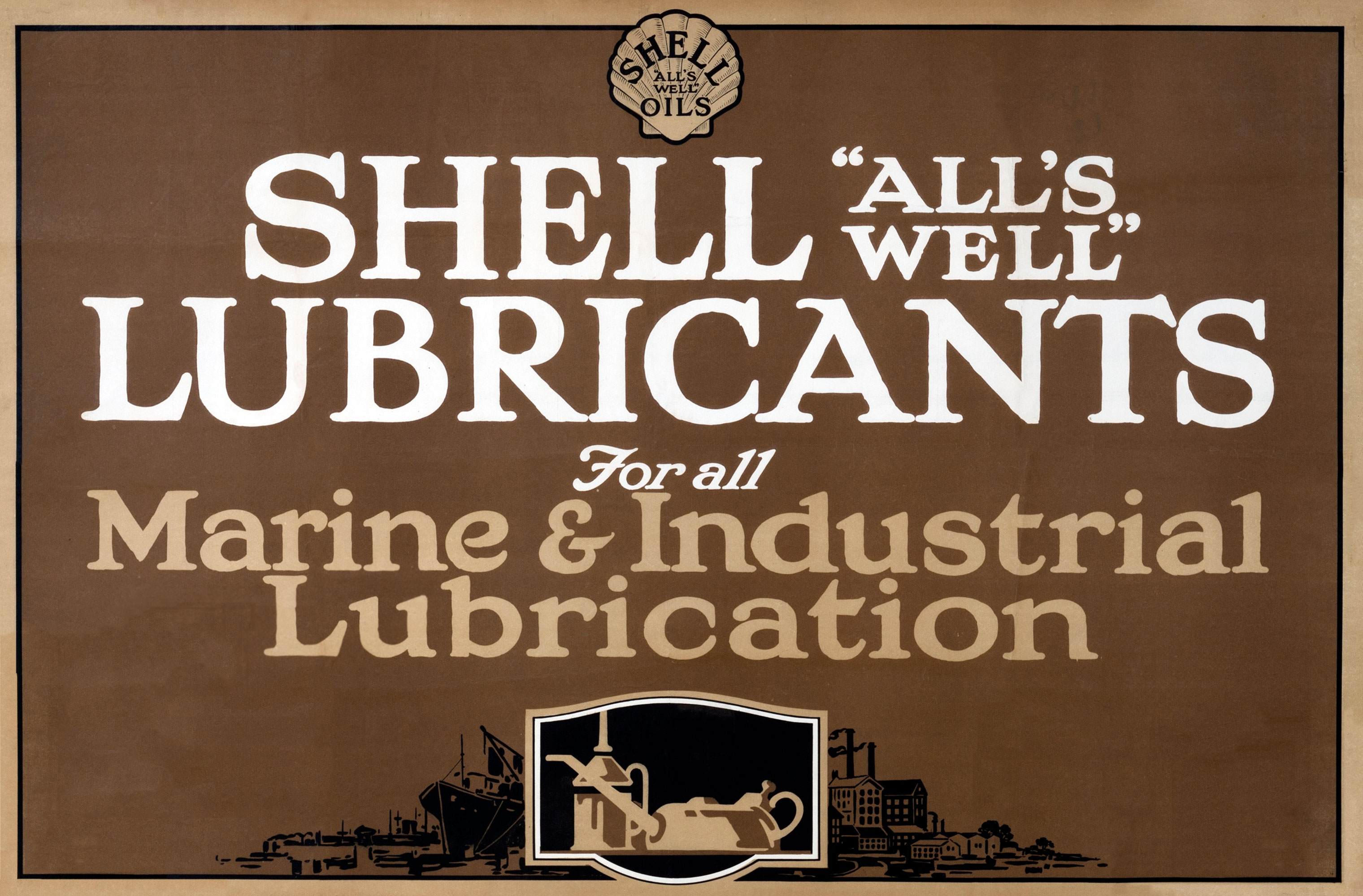 Shell poster number 33c, Marine and Industrial Lubrication (1922) by Shell Studio. Illustration shows oil cans in front of a marine/industrial background.