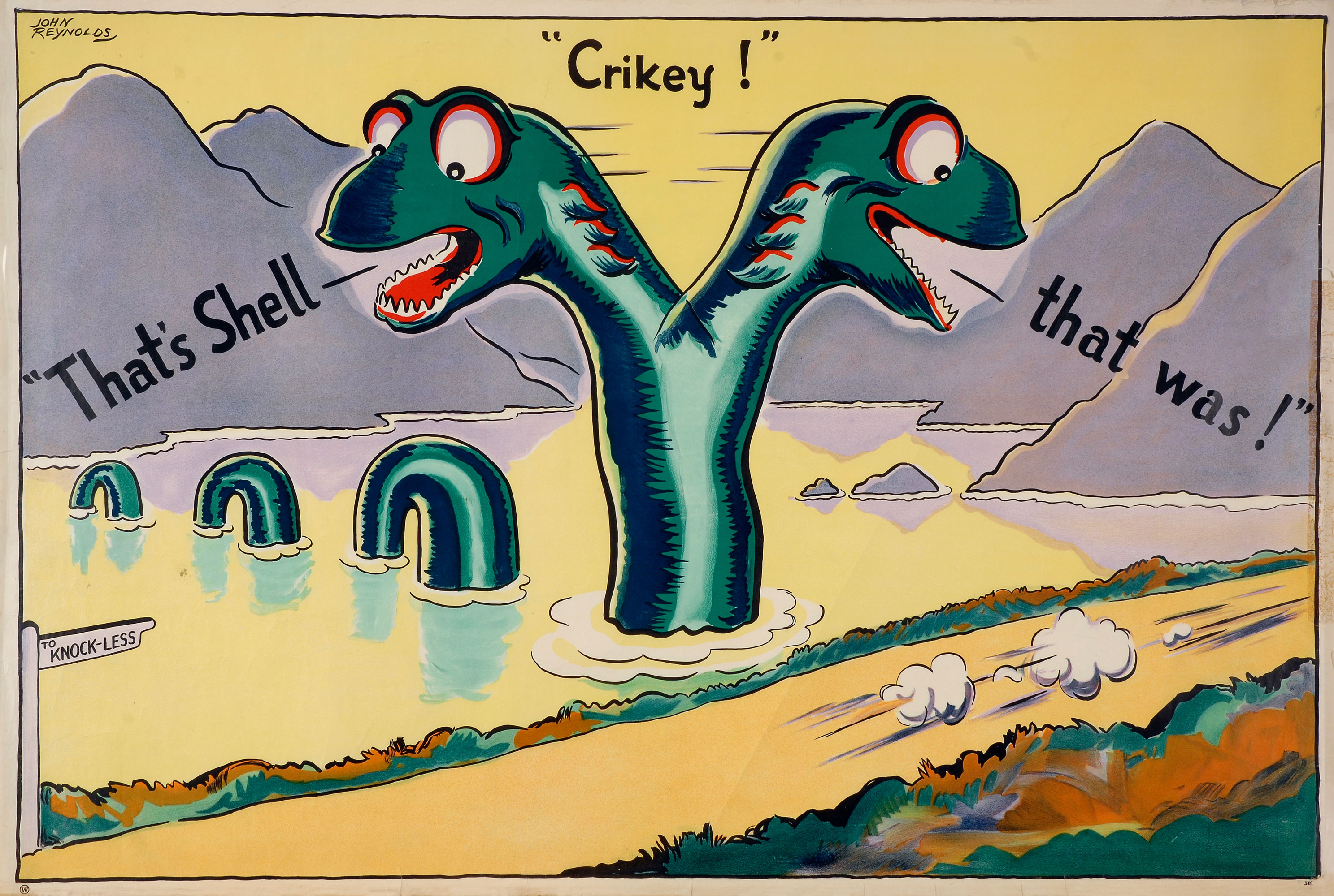 Shell poster number 381, Crikey That's Shell that was! Loch Ness Monster by John Reynolds. Cartoon of Loch Ness Monster appearing to be two headed as it watches a car speed by, all that remains are it's exhaust fumes. The sign by the Loch reads 'To Knock Less'.