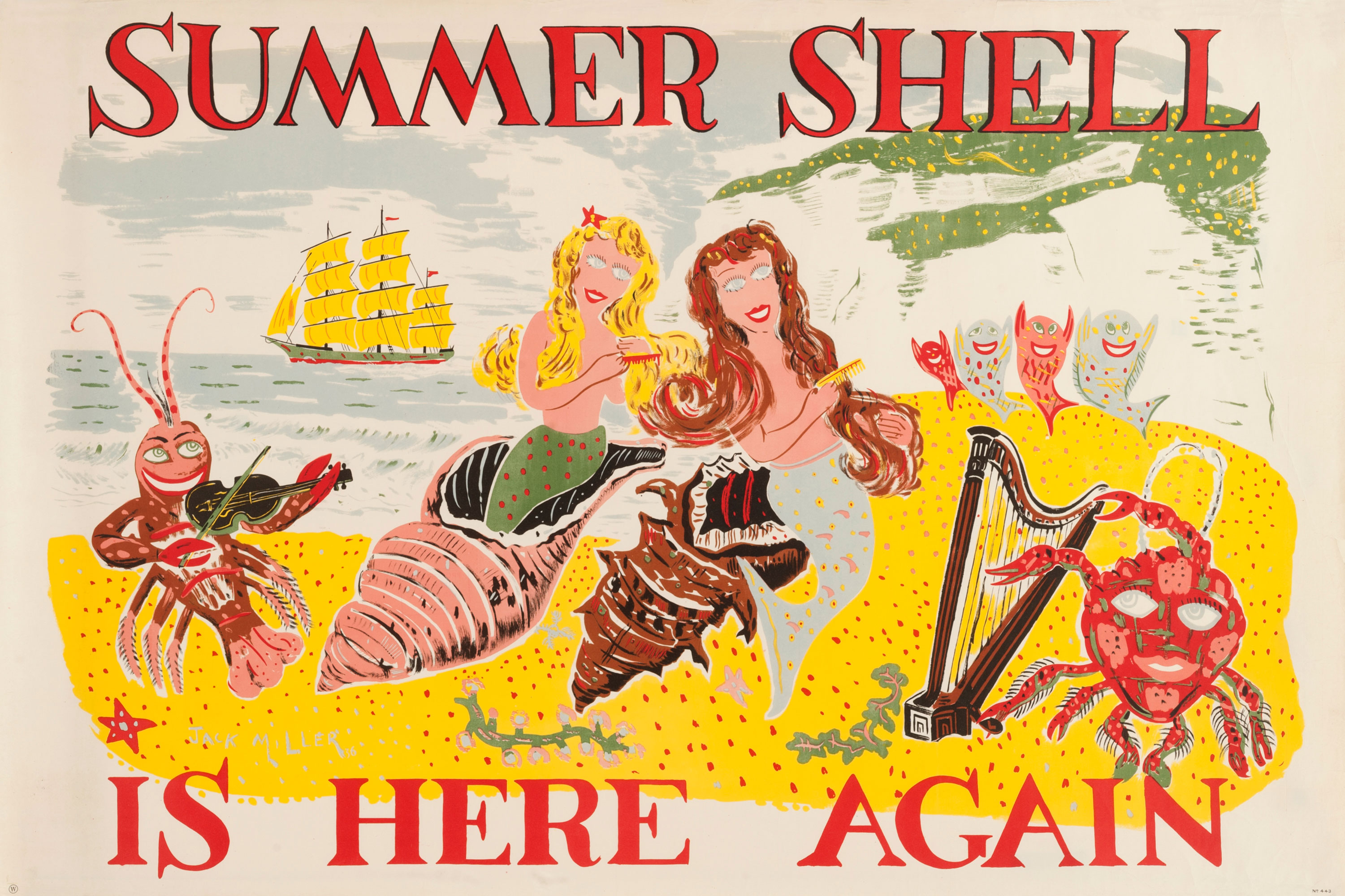 Shell poster number 443, Summer Shell is here again by Jack Miller. Cartoon style painting depicting two mermaids on a beach emerging from conch shells and combing their hair. Around them, a lobster plays a fiddle and a crab like creature plays a harp. Four fish appear to be dancing in the background. A galleon style ship sails on the sea near to a cliff.