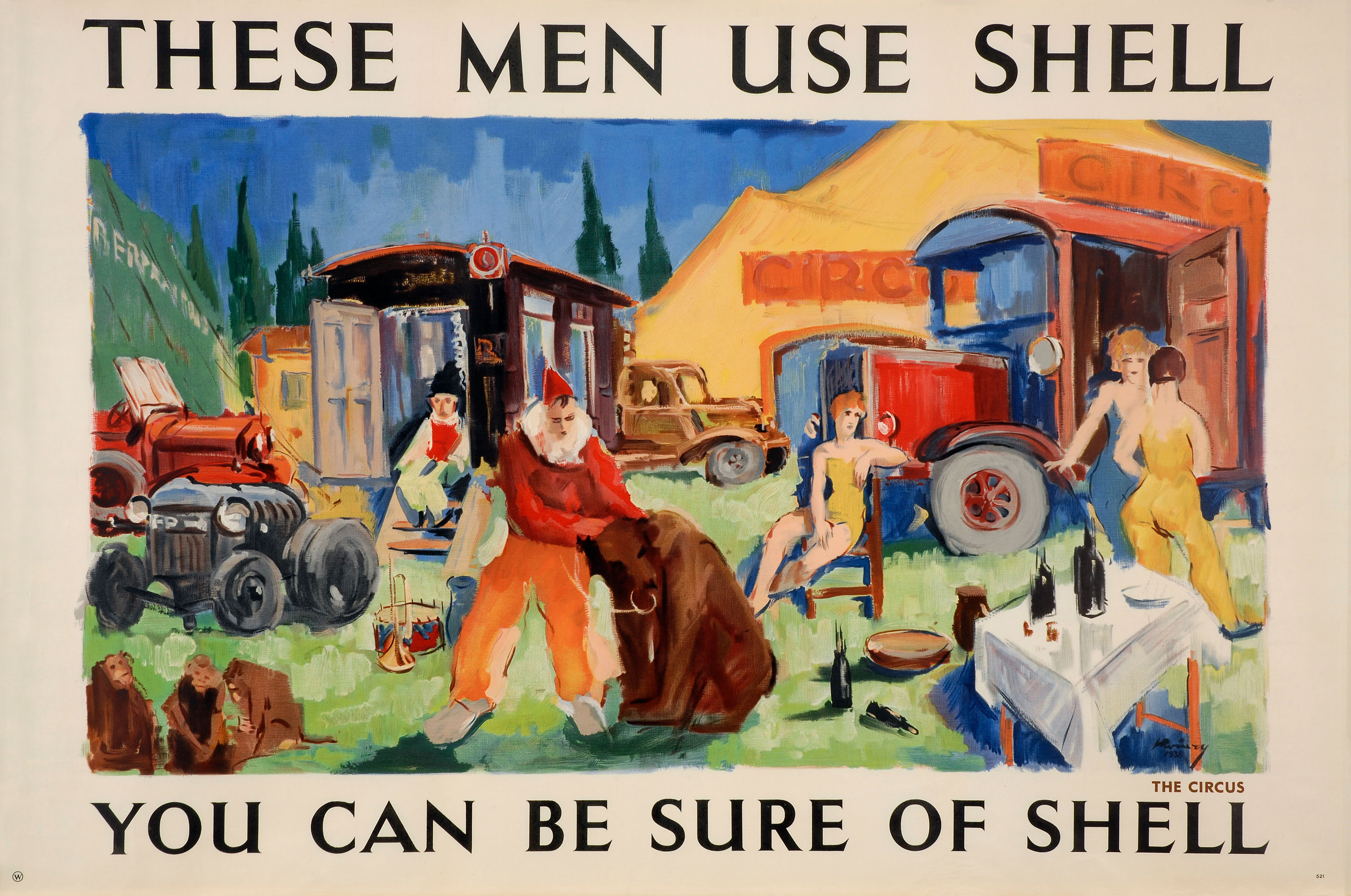 Shell poster number 521, Circus performers use Shell (1938) by Kavari Schwitzer. Painting of a circus scene, including circus vehicles and animals.