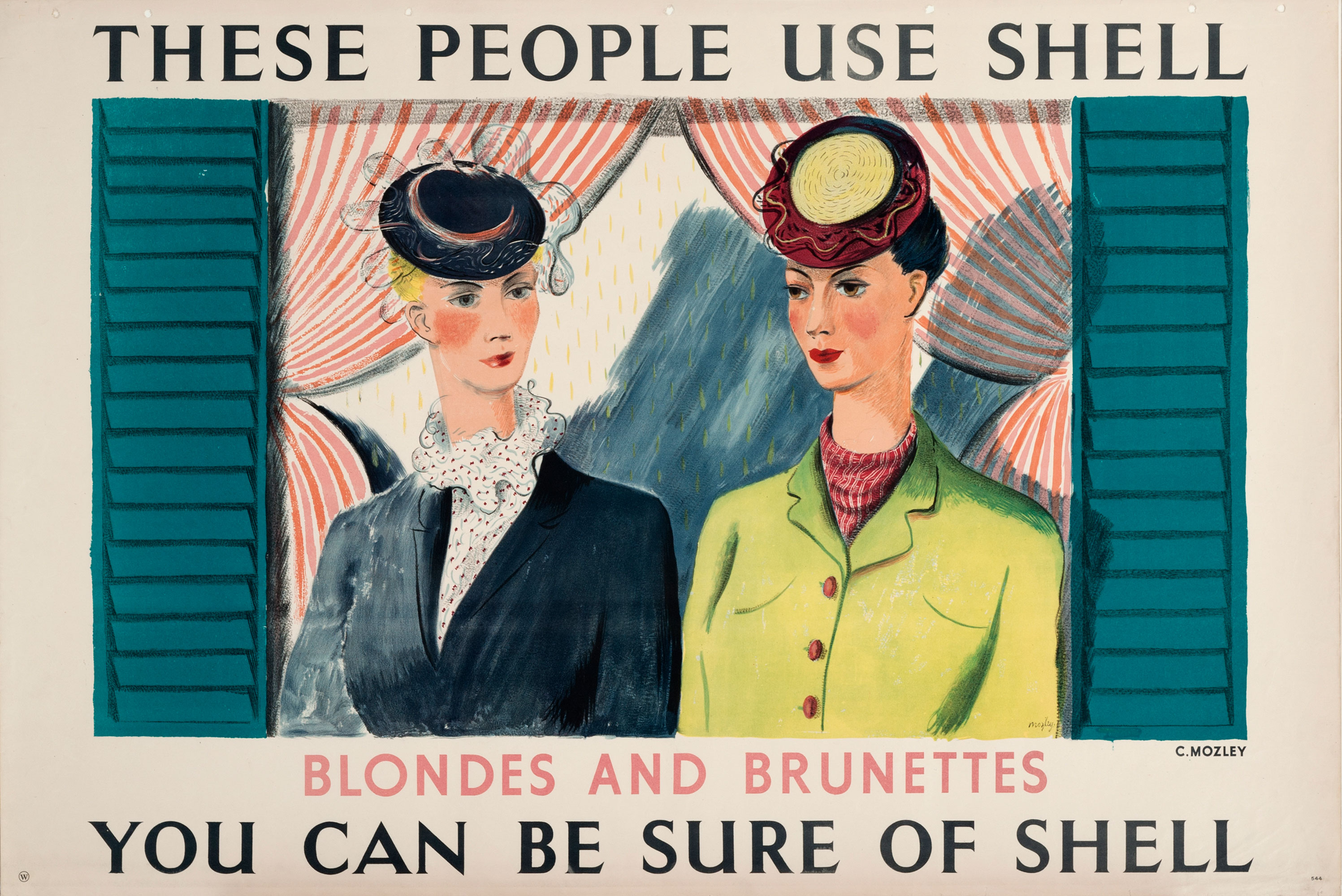 Shell Poster number 544, These people use Shell - Blondes and Brunettes (1939), by Charles Mozley. Painting of two women, one blonde, one dark in hats, standing by a window.