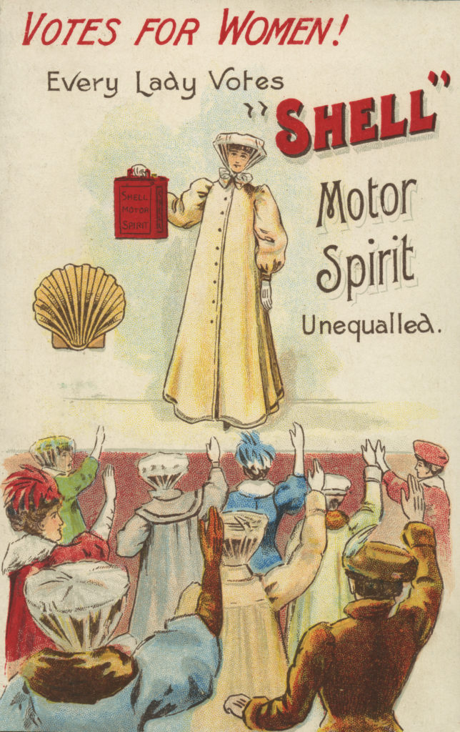 Shell Postcard, Votes for Women, Suffragettes 1908. Caption reads 'Every lady votes Shell - motor spirit unequalled' and shows a suffragette holding up a can of Shell Motor Spirit, whilst women in the crowd raise their hands. Artist not given.